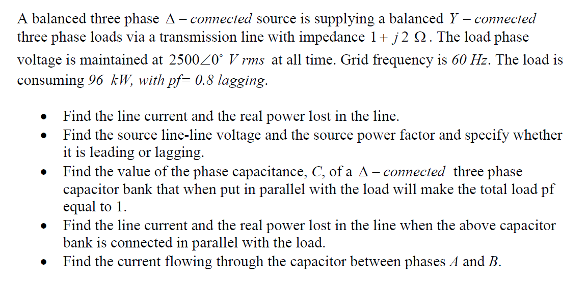 A balanced three phase Delta - connected source is