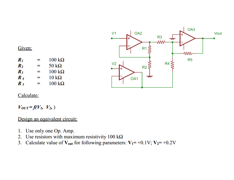 Given Calculate: Design an equivalent circuit: