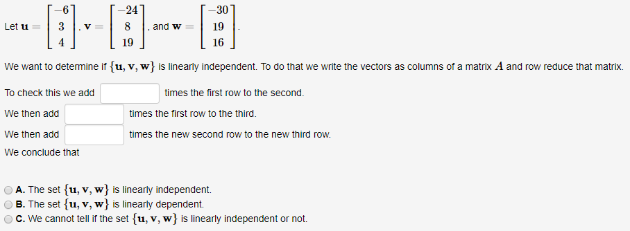 30 19 16 We Want To Determine If [u, V, W} Is Line... | Chegg.com