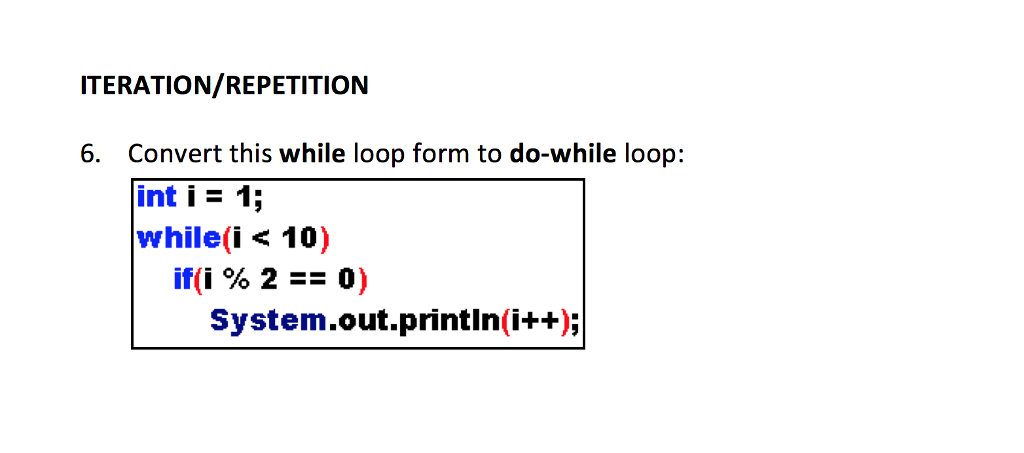 Convert This While Loop Form To Do-while Loop: Int... | Chegg.com