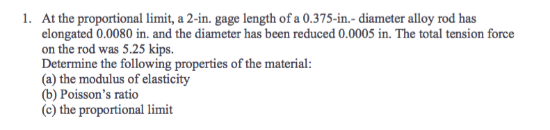 At The Proportional Limit, A 2-in. Gage Length Of ... | Chegg.com