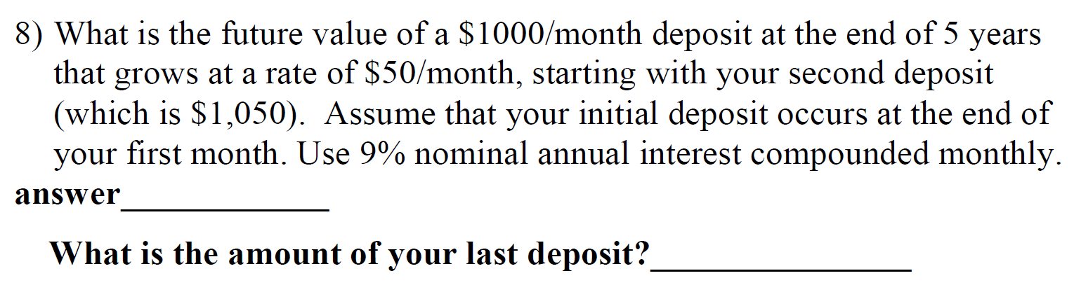 Solved: What Is The Future Value Of A $1000/month Deposit ...