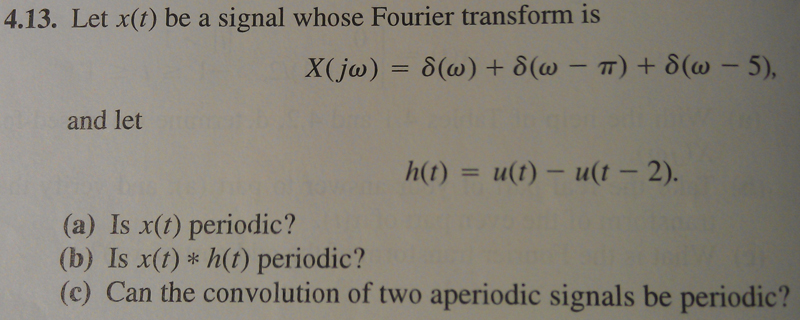 Let x(t) be a signal whose Fourier transform is X