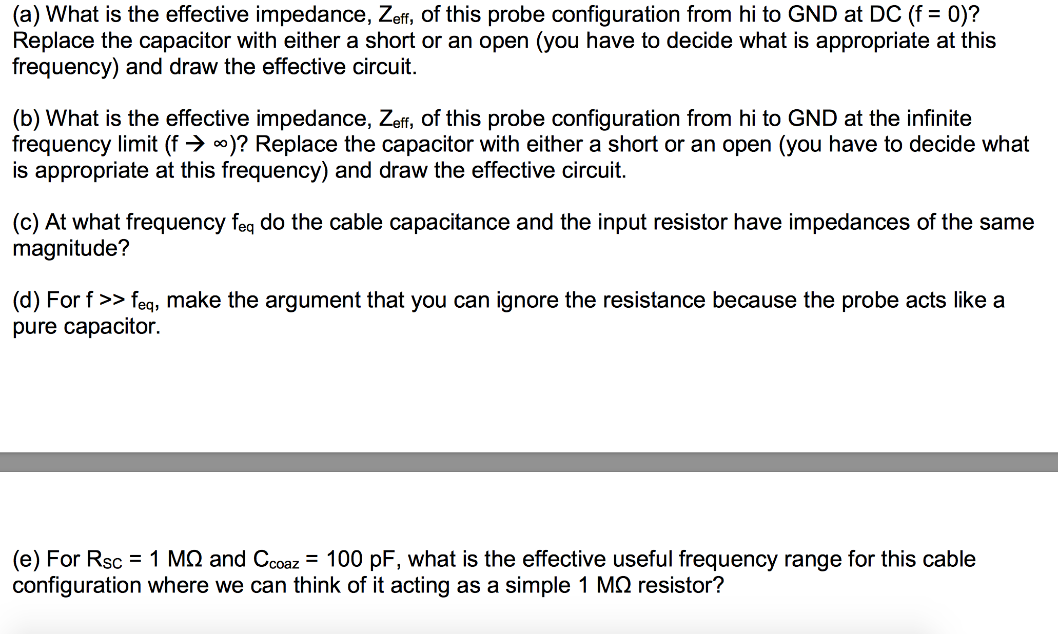 Solved: In Lab 4 You Used Oscilloscope Probes (and An Osci ...