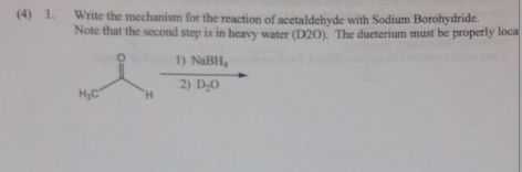 Write the mechanism for the reaction of acetaldehy