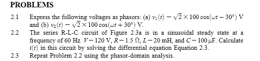 Express the following voltages as phasors: (a) an