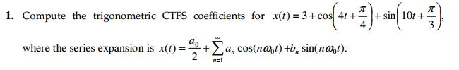 Compute the trigonometric CTFS coefficients for x(