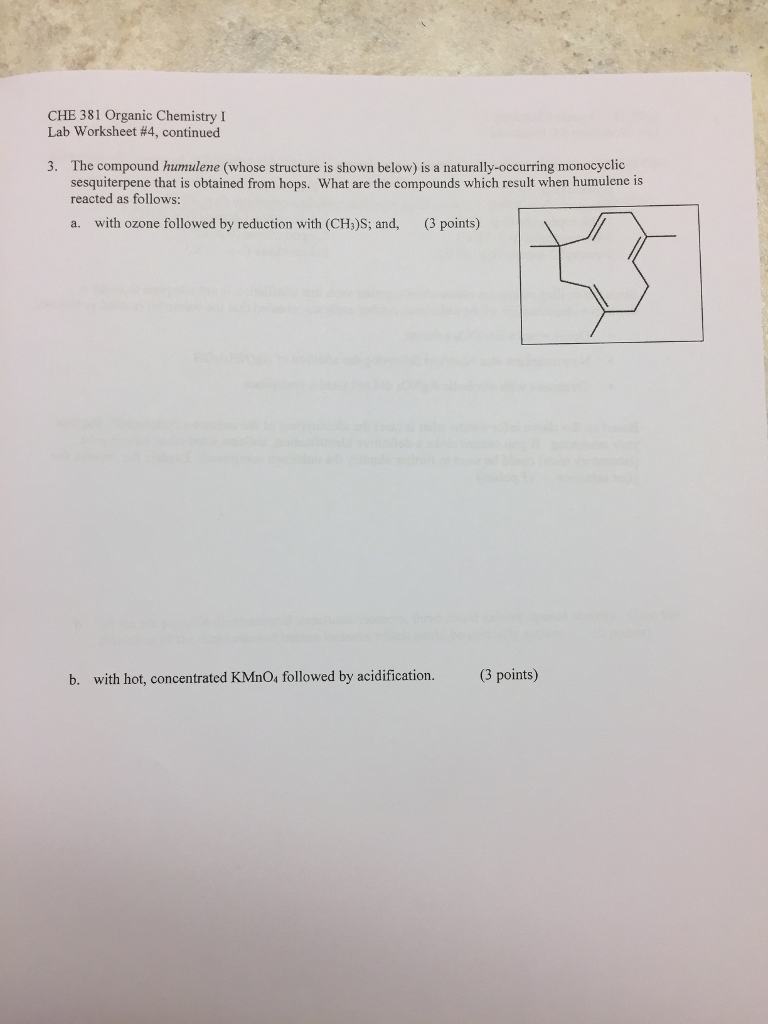 Solved Che 381 Organic Chemistry I Lab Worksheet 4 Cont