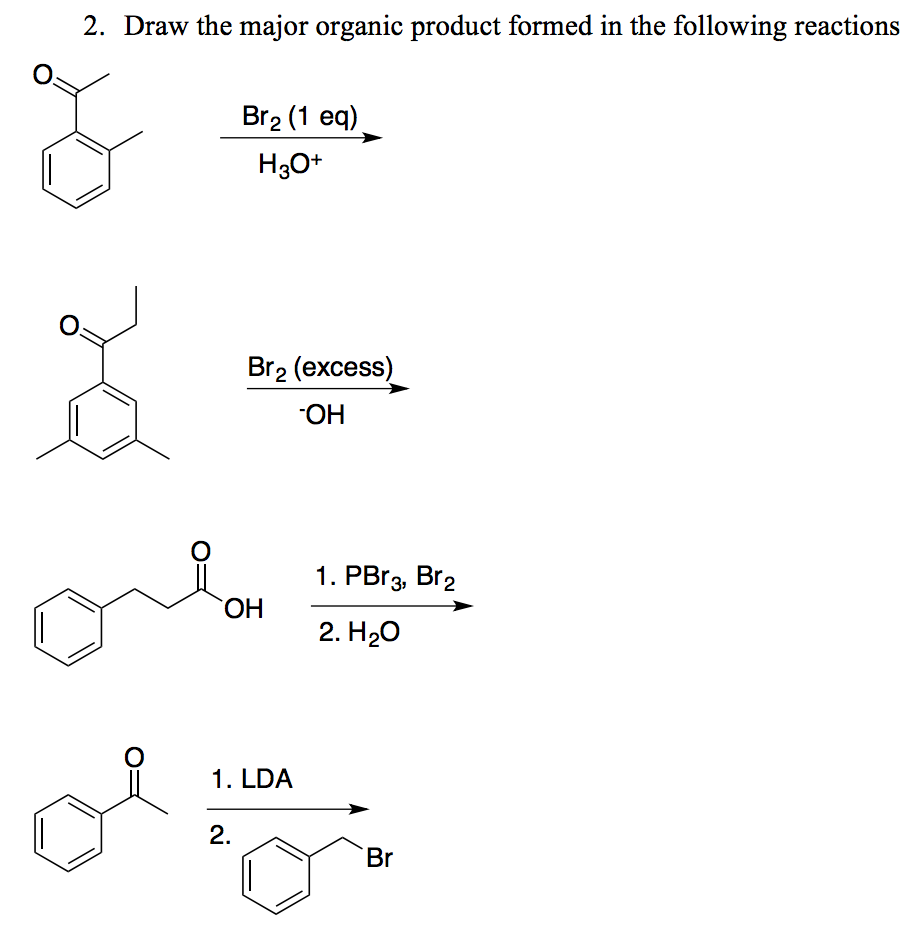 Scribble Drawing Questions : Solved draw the major organic product formed in fo