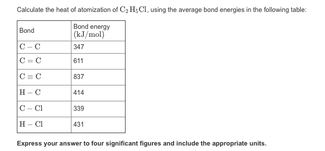 Calculate The Heat Of Atomization Of C2H5Cl, Using ... C2h5cl