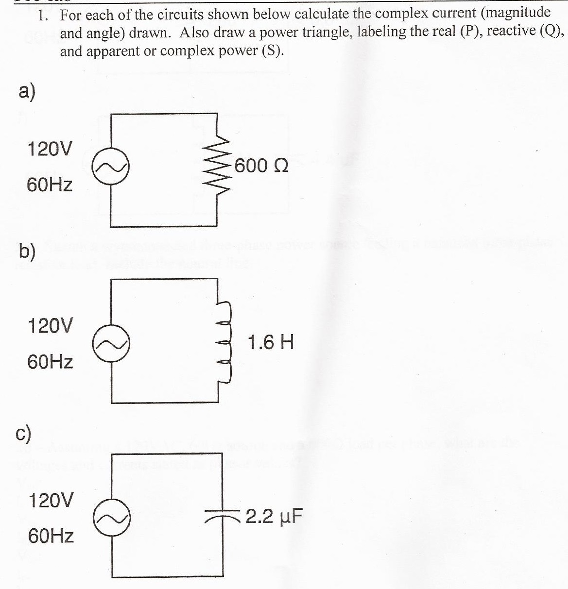 For each of the circuits shown below calculate the