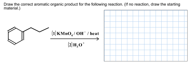 Draw the correct aromatic organic product for the