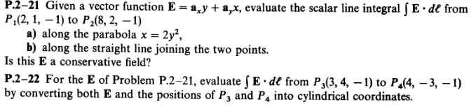 Given a vector function E = ax y + ay X, evaluate