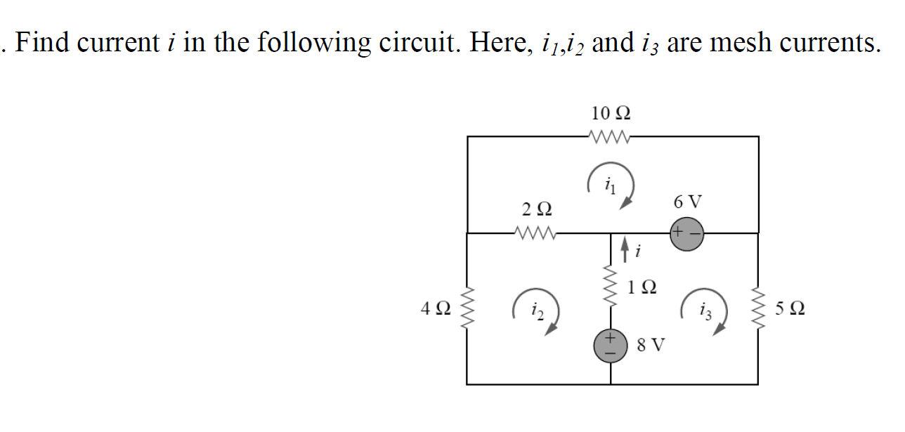 Find current i in the following circuit. Here, i1,