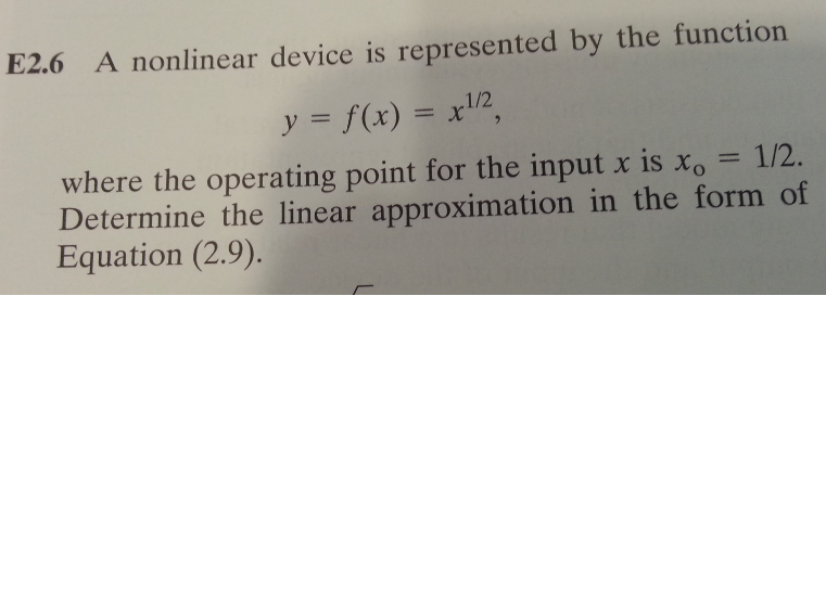 A nonlinear device is represented by the function