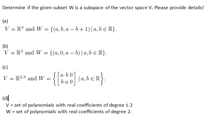 Determine If The Given Subset W Is A Subspace Of T... | Chegg.com