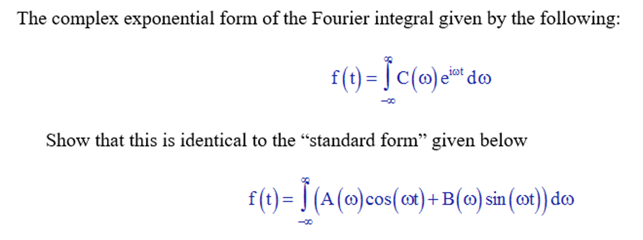 The complex exponential form of the fourier integr chegg the complex exponential form of the fourier integr falaconquin