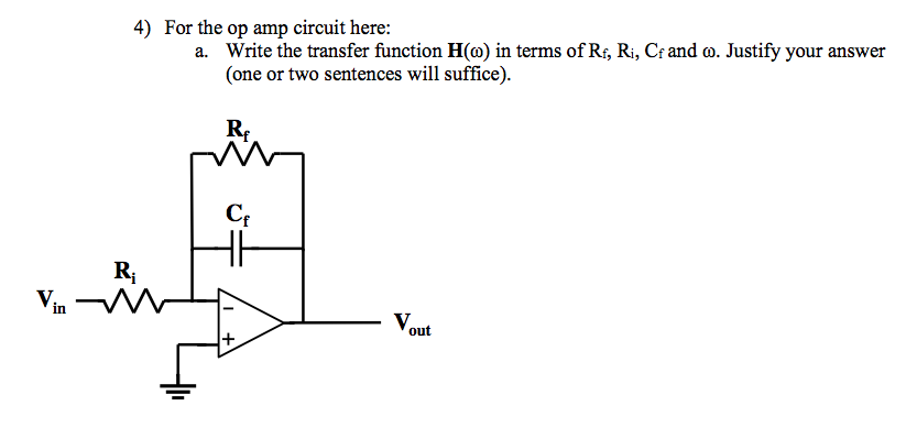 For the op amp circuit here: Write the transfer f