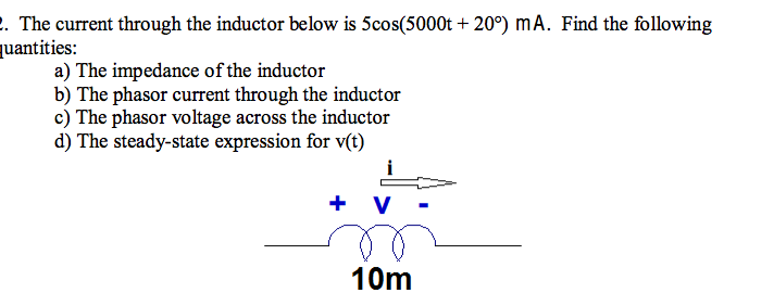 The current through the inductor below is 5cos(500