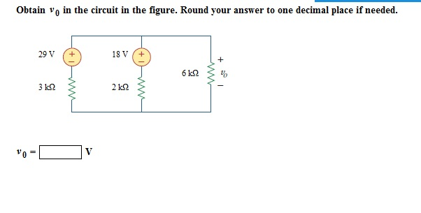 Obtain V0 in the circuit in the figure. Round your