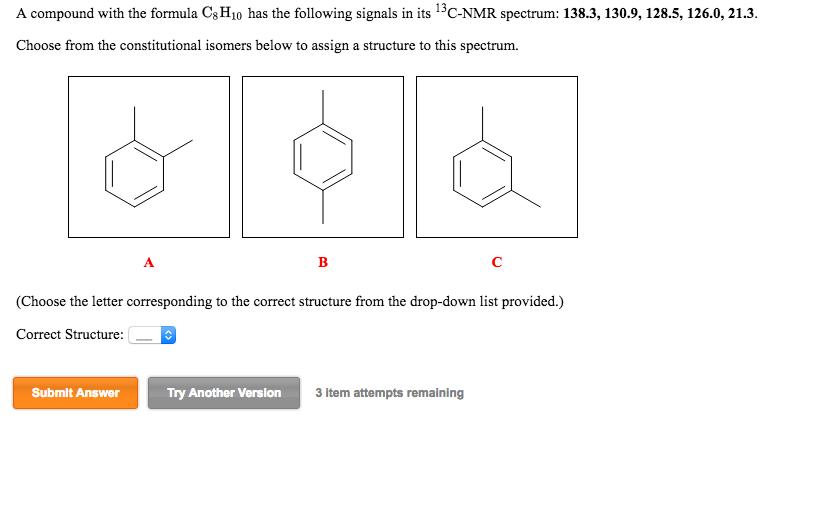 A Compound With The Formula C_8H_10 Has The Follow... | Chegg.com