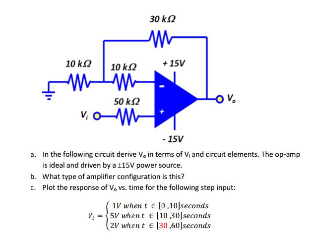 In the following circuit derive Vo in terms of Vi