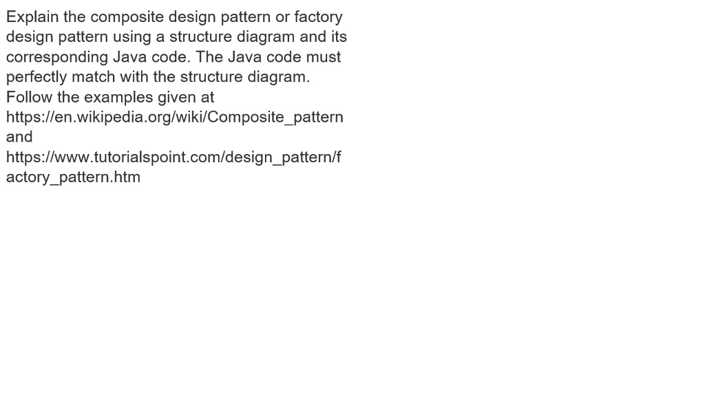 Solved explain the composite design pattern or factory de explain the composite design pattern or factory design pattern using a structure diagram and its corresponding ccuart Image collections