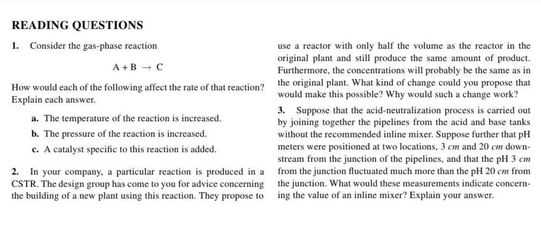 Consider the gas-phase reaction How would each of