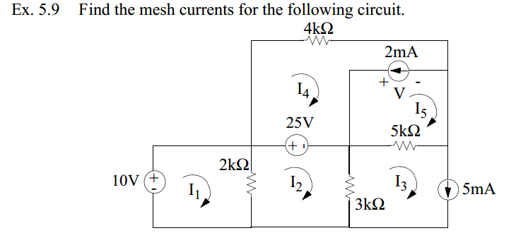Find the mesh currents for the following circuit.