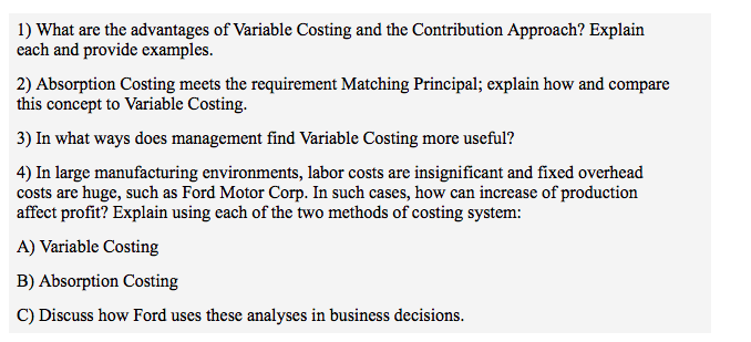 Solved What Arc The Advantages Of Variable Costing And Th