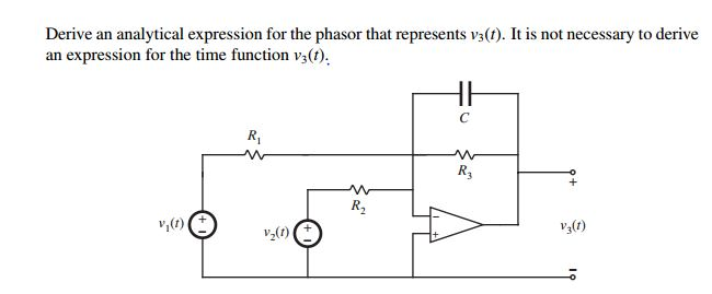 Drive an analytical expression for the phasor that