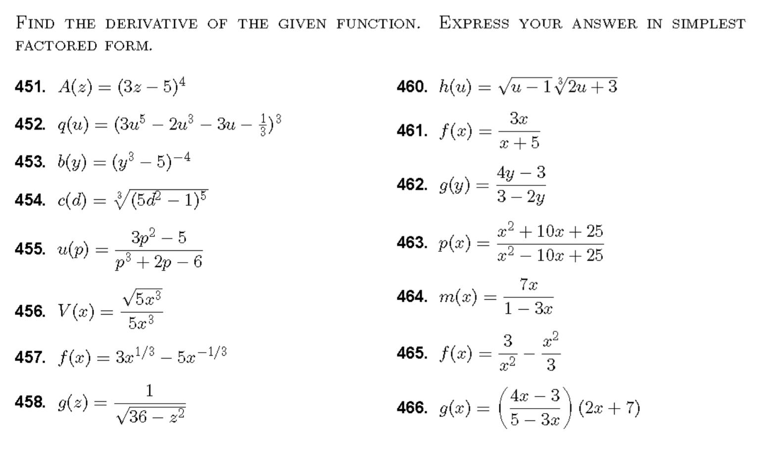 Find The Derivative Of The Given Function. Express... | Chegg.com