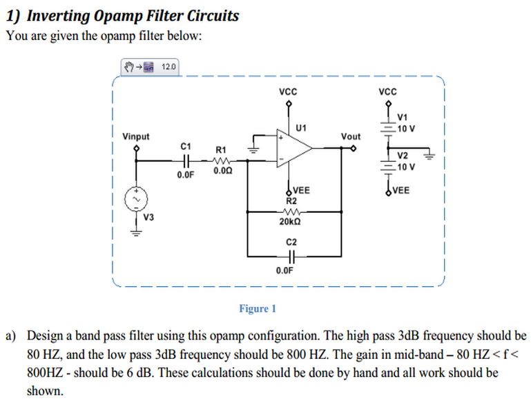 You are given the opamp filter below: Figure 1 D