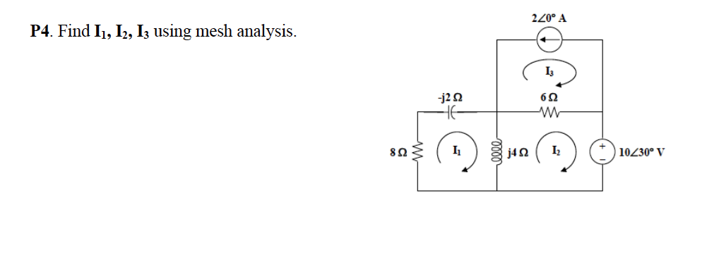 Find I1, I2, I3 using mesh analysis.