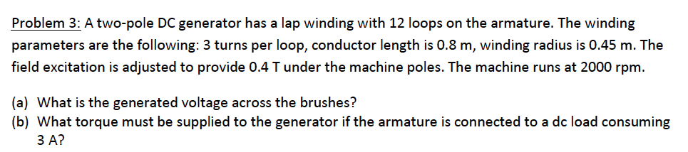 A two-pole DC generator has a lap winding with 12