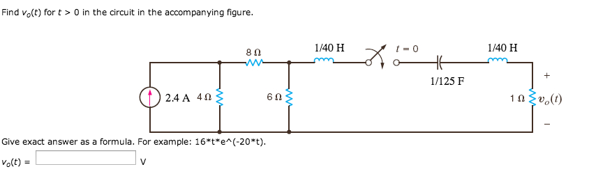 Find v0(t) for t > 0 in the circuit in the accompa