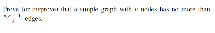 Prove (or disprove) that a simple graph with n nod