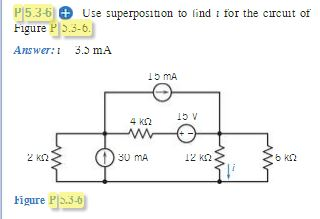Use superposition to find t for the circuit of 3.