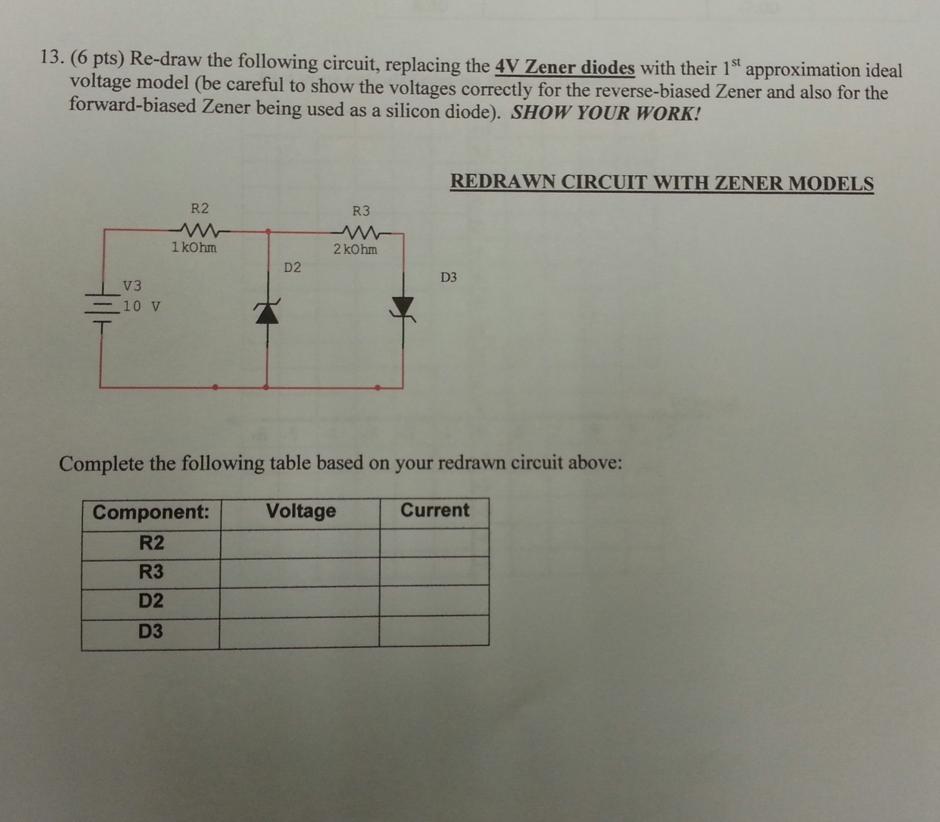 Re-draw the following circuit, replacing the 4V Ze