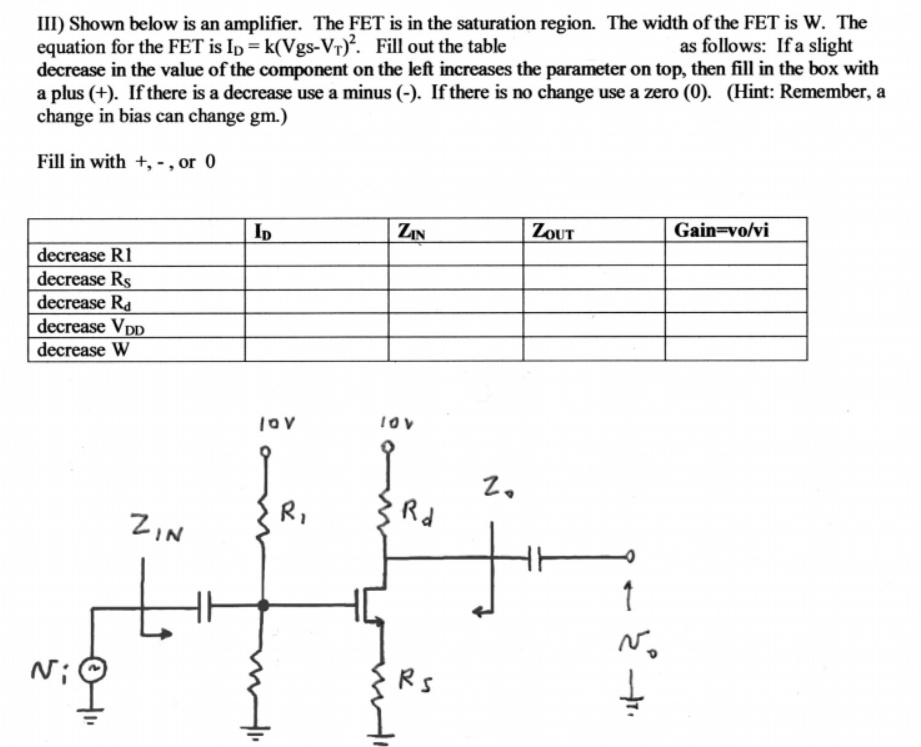 Shown below is an amplifier. The FET is in the sat