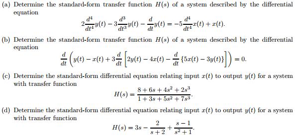 Determine The Standard-form Transfer Function H(s)... | Chegg.com
