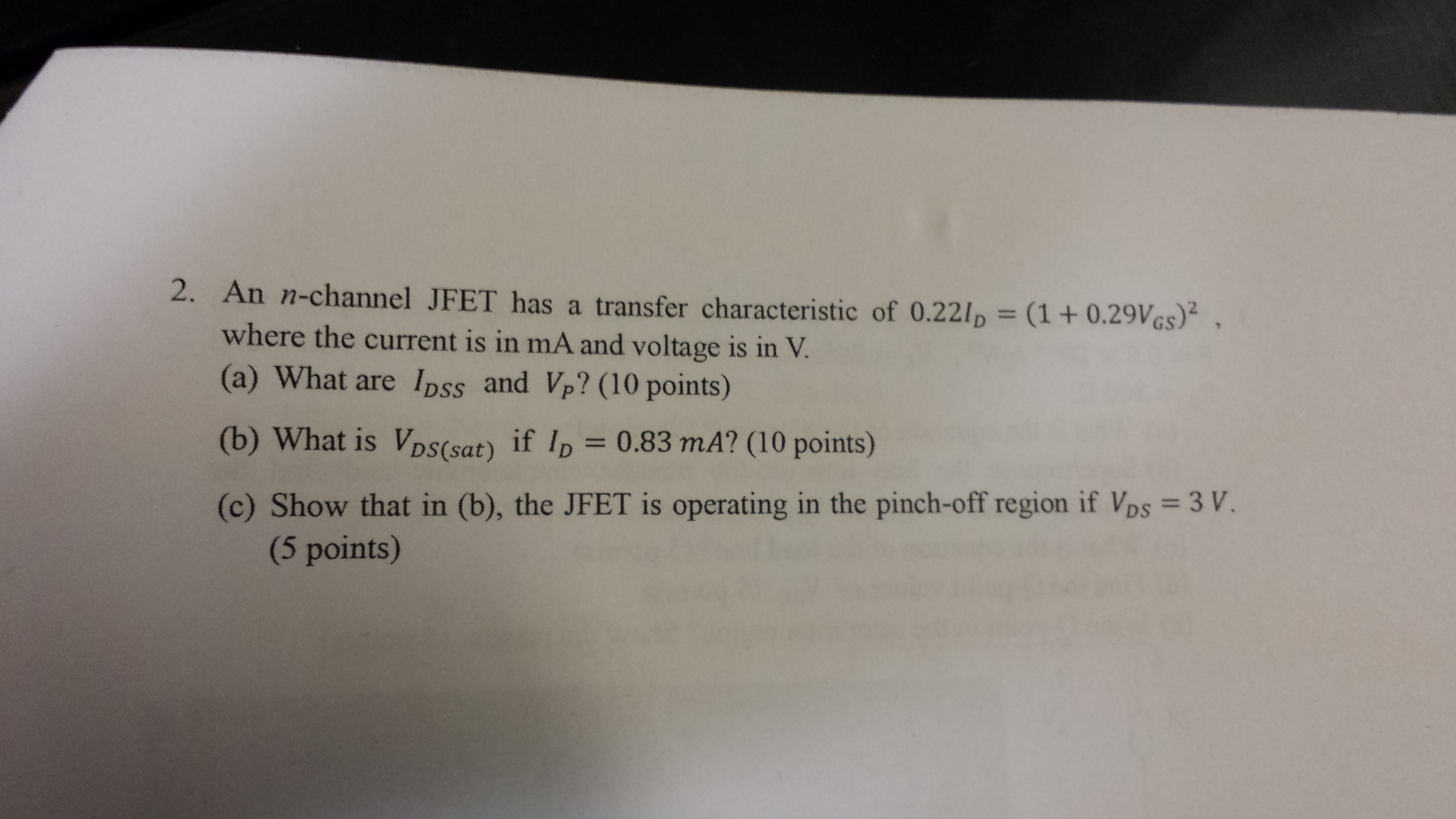 An n-channel JFET has a transfer characteristic of