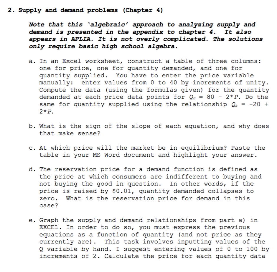 2. Supply and demand problems (Chapter 4) Note that this algebraic approach  to