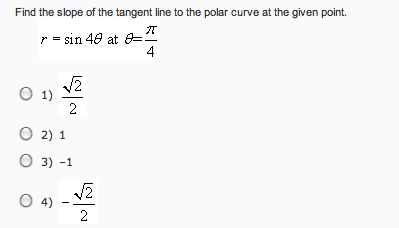 Find the slope of the tangent line to the polar cu