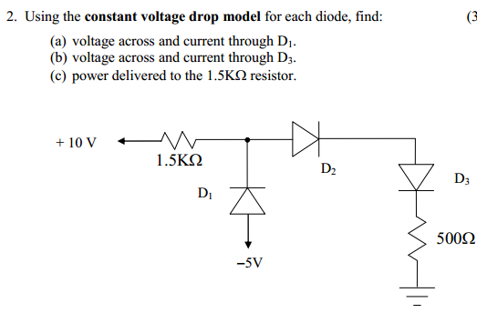 Using the constant voltage drop model for each dio
