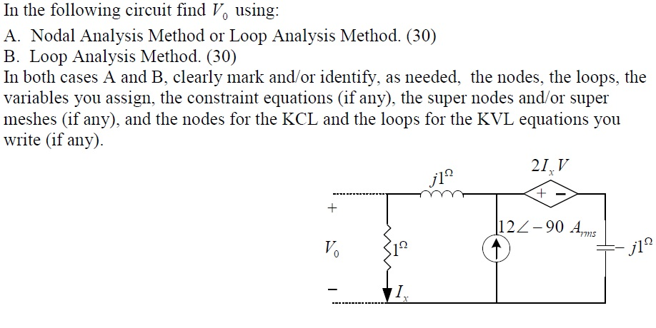 In the following circuit find V0 using: Nodal Ana