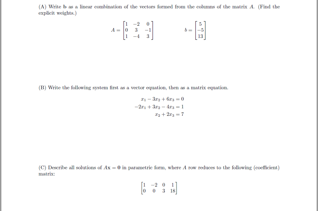 A) Write B As A Linear Combination Of The Vectors... | Chegg.com