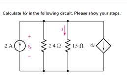 Calculate Vx in the following circuit. Please show