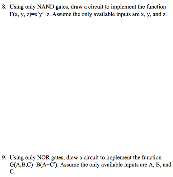 Using only NAND gates, draw a circuit to implement