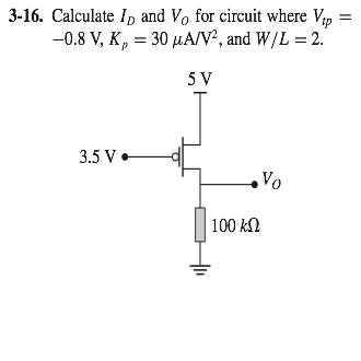 Calculate ID and V0 for circuit where Vtp = -0.8 V